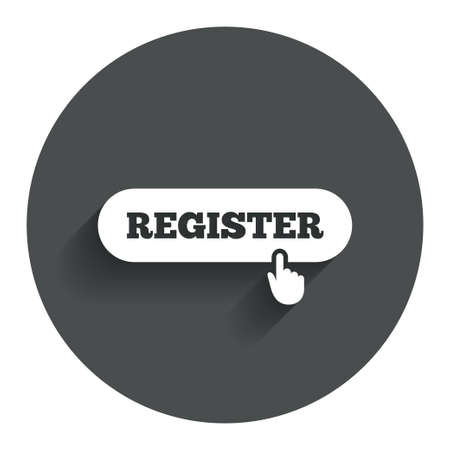 registration mark: Register with hand pointer sign icon. Membership symbol. Website navigation. Circle flat button with shadow. Modern UI website navigation.