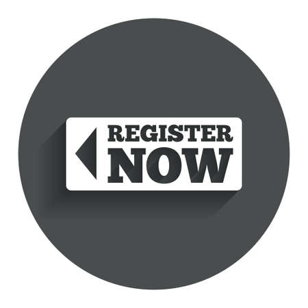 registration mark: Register now sign icon. Join button symbol. Circle flat button with shadow. Modern UI website navigation. Stock Photo