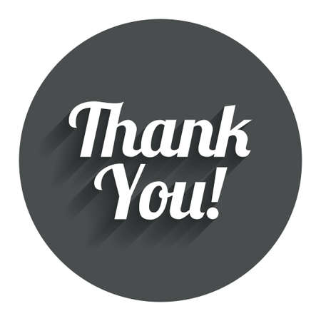 thanks a lot: Thank you sign icon. Customer service symbol. Circle flat button with shadow. Modern UI website navigation. Stock Photo