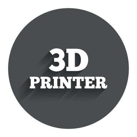 3D Print sign icon. 3d Printing symbol. Additive manufacturing. Circle flat button with shadow. Modern UI website navigation. photo