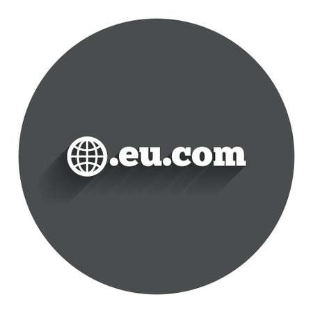 subdomain: Domain EU.COM sign icon. Internet subdomain symbol with globe. Circle flat button with shadow. Modern UI website navigation.