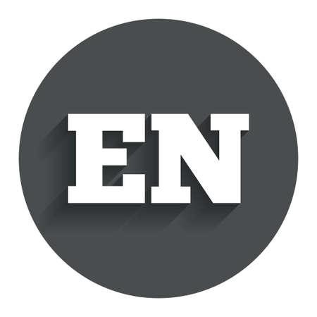 en: English language sign icon. EN translation symbol. Circle flat button with shadow. Modern UI website navigation.