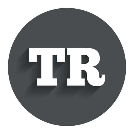 tr: Turkish language sign icon. TR Turkey Portugal translation symbol. Circle flat button with shadow. Modern UI website navigation.