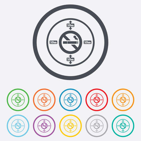 No smoking 10m distance sign icon. Stop smoking symbol. Round circle buttons with frame.  Vector