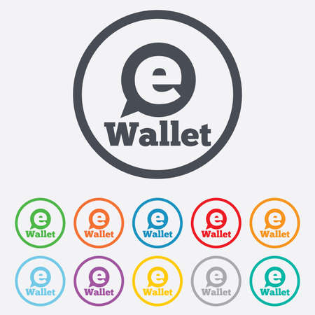 e wallet: e Wallet sign icon. Electronic wallet symbol. Round circle buttons with frame. Illustration
