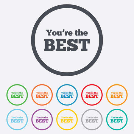 You are the best icon. Customer award symbol. Best buyer. Round circle buttons with frame.  Vector