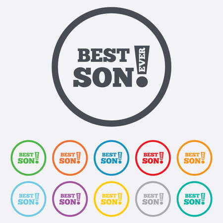 Best son ever sign icon. Award symbol. Exclamation mark. Round circle buttons with frame. Vector Vector