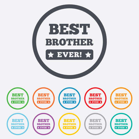 Best brother ever sign icon. Award symbol. Exclamation mark. Round circle buttons with frame. Vector Vector