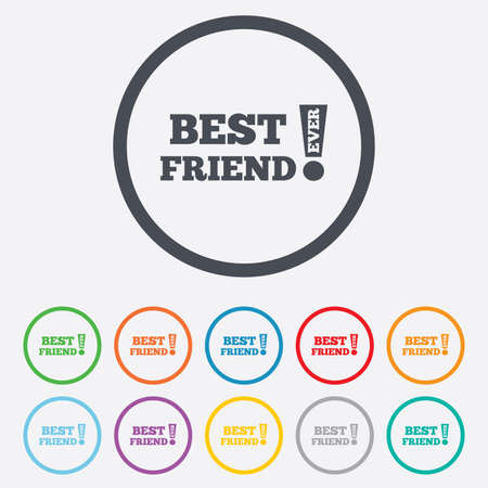 Best friend ever sign icon. Award symbol. Exclamation mark. Round circle buttons with frame. Vector Vector
