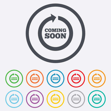Coming soon sign icon. Promotion announcement symbol. Round circle buttons with frame. Vector Vector