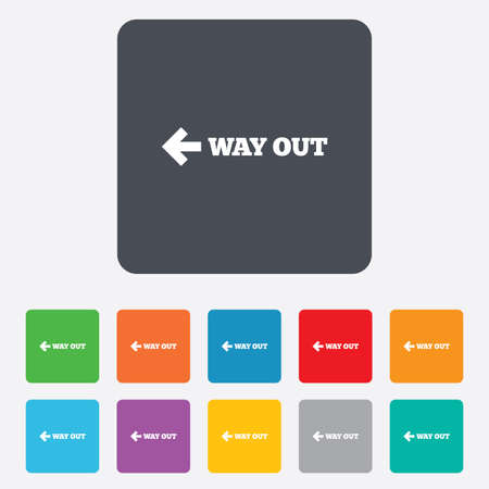 way out: Way out left sign icon. Arrow symbol. Rounded squares 11 buttons.