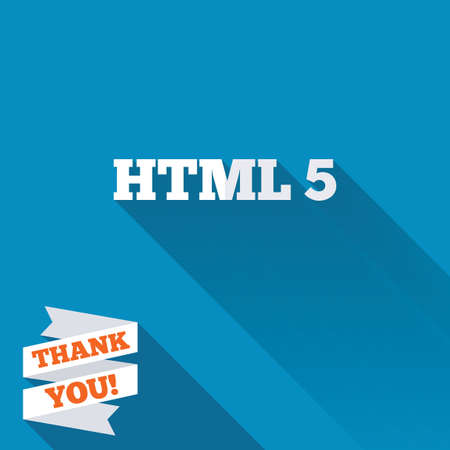 html5: HTML5 sign icon. New Markup language symbol. White flat icon with long shadow. Paper ribbon label with Thank you text.