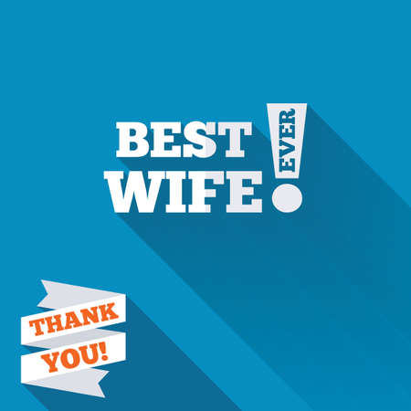 Best wife ever sign icon. Award symbol. Exclamation mark. White flat icon with long shadow. Paper ribbon label with Thank you text. photo