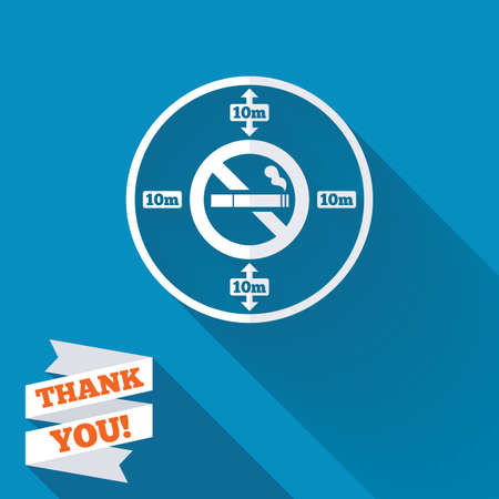 long distance: No smoking 10m distance sign icon. Stop smoking symbol. White flat icon with long shadow. Paper ribbon label with Thank you text.