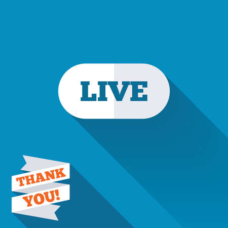 long live: Live sign icon. On air stream symbol. White flat icon with long shadow. Paper ribbon label with Thank you text. Stock Photo