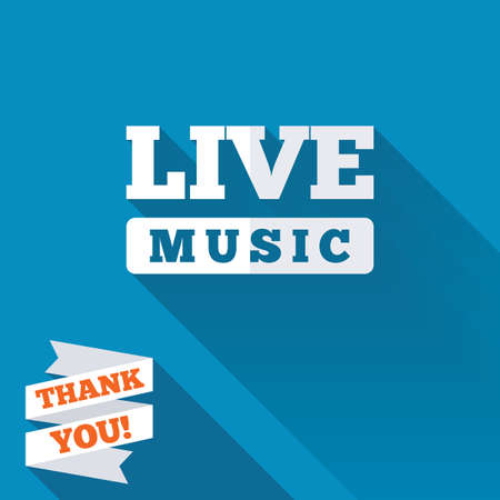 long live: Live music sign icon. Karaoke symbol. White flat icon with long shadow. Paper ribbon label with Thank you text.