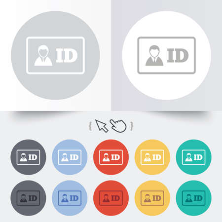 ID card sign icon. Identity card badge symbol. Round 12 circle buttons. Shadow. Hand cursor pointer. photo
