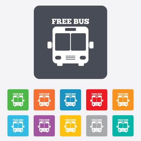 Bus free sign icon. Public transport symbol. Rounded squares 11 buttons. Vector Vector