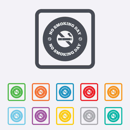 No smoking day sign icon. Quit smoking day symbol. Round squares buttons with frame. photo