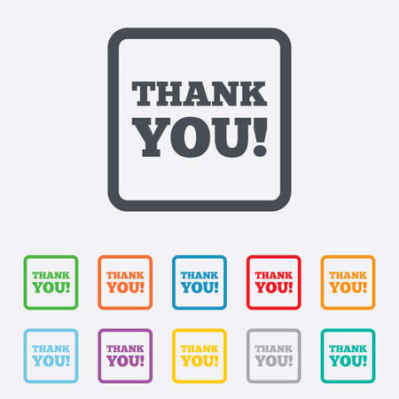 politeness: Thank you sign icon. Gratitude symbol. Round squares buttons with frame.