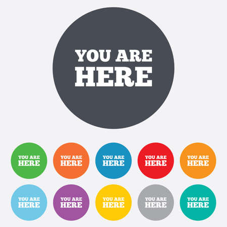 You are here sign icon. Info text symbol for your location. Round colourful 11 buttons. Vector Illustration