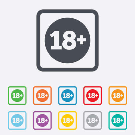18 plus years old sign. Adults content icon. Round squares buttons with frame. Vector Vector