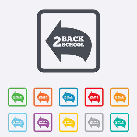 Back to school sign icon. Back 2 school symbol. Round squares buttons with frame. Vector Vector