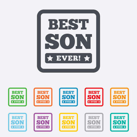 Best son ever sign icon. Award symbol. Exclamation mark. Round squares buttons with frame. Vector Vector