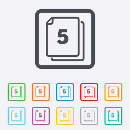 In pack 5 sheets sign icon. 5 papers symbol. Round squares buttons with frame. Vector Vector