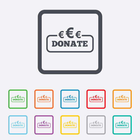 eur: Donate sign icon. Euro eur symbol. Round squares buttons with frame. Vector