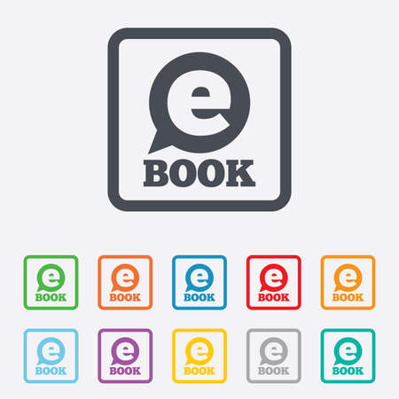 reader: E-Book sign icon. Electronic book symbol. Ebook reader device. Round squares buttons with frame.  Illustration