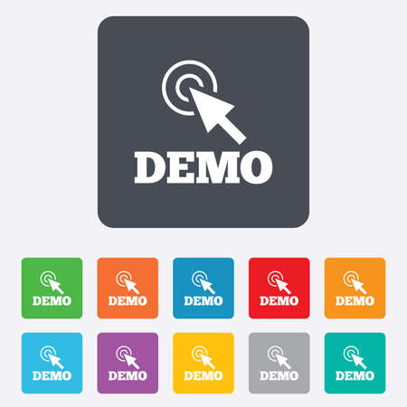demo: Demo with cursor sign icon. Demonstration symbol. Rounded squares 11 buttons. Vector Illustration