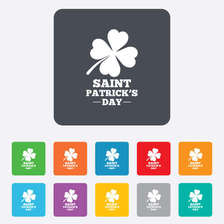 Clover with four leaves sign icon. Saint Patrick quatrefoil luck symbol. Rounded squares 11 buttons. Vector Vector