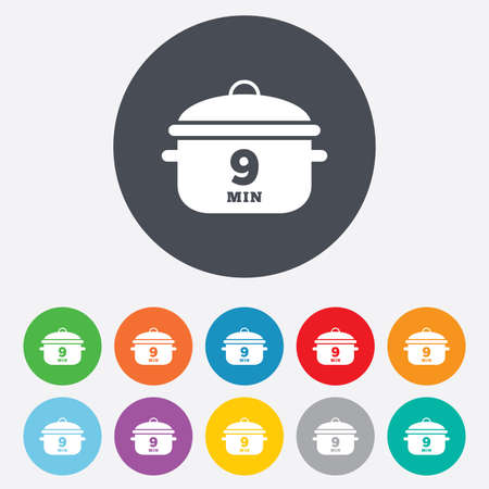 9 11: Boil 9 minutes. Cooking pan sign icon. Stew food symbol. Round colourful 11 buttons. Vector Illustration