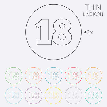18 years old: 18 years old sign. Adults content icon. Thin line circle web icons with outline. Vector