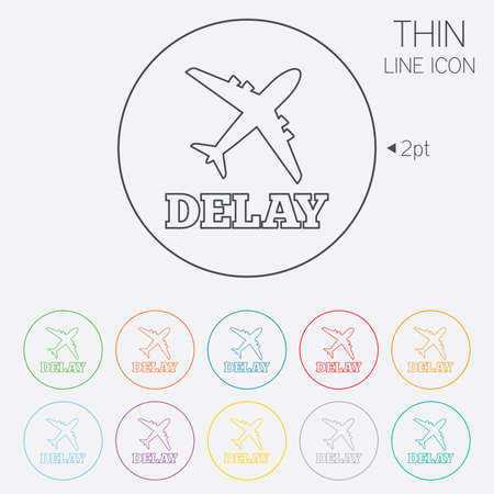 delay: Delayed flight sign icon. Airport delay symbol. Airplane icon. Thin line circle web icons with outline. Vector