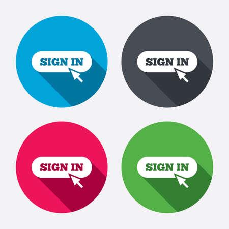 sign in: Anmeldung mit Cursorzeiger Symbol. Anmelden Symbol. Website navigation. Kreis-Schaltfl�chen mit langen Schatten. 4 Symbole gesetzt. Vektor Illustration
