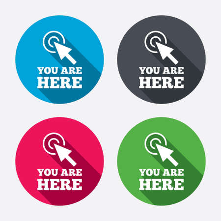 You are here sign icon. Info cursor symbol. Map pointer with your location. Circle buttons with long shadow. 4 icons set. Vector