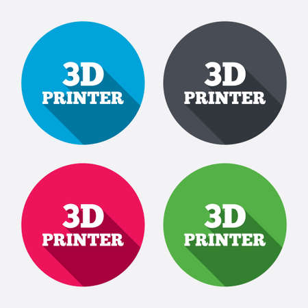 additive: 3D Print sign icon. 3d Printing symbol. Additive manufacturing. Circle buttons with long shadow. 4 icons set. Vector