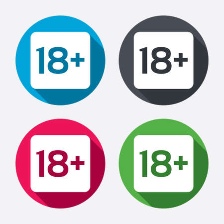 18 years old: 18 years old sign. Adults content only icon. Circle buttons with long shadow. 4 icons set. Vector