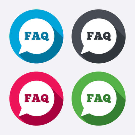 FAQ information sign icon. Help speech bubble symbol. Circle buttons with long shadow. 4 icons set. Vector Ilustração