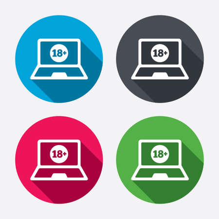 Adults content laptop sign icon. Website for adults only symbol. Warning. Circle buttons with long shadow. 4 icons set. Vector Vector