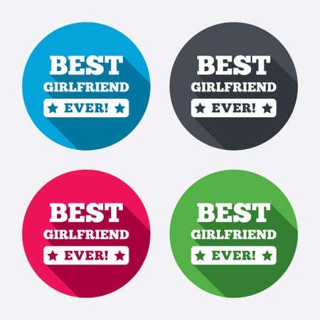 ever: Best girlfriend ever sign icon. Award symbol. Exclamation mark. Circle buttons with long shadow. 4 icons set. Vector Illustration