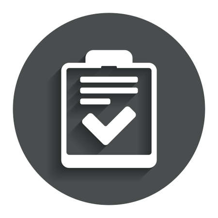 feedback form: Checklist sign icon. Control list symbol. Survey poll or questionnaire feedback form. Gray flat button with shadow. Modern UI website navigation. Vector