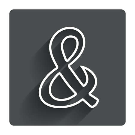 logical: Ampersand sign icon. Programming logical operator AND. Wedding invitation symbol. Gray flat square button with shadow. Modern UI website navigation. Vector Illustration