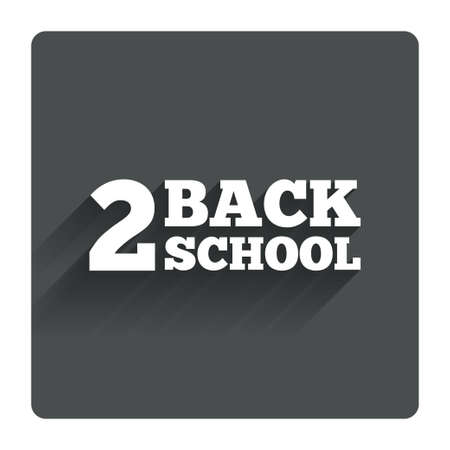 september 2: Back to school sign icon. Back 2 school symbol. Gray flat square button with shadow. Modern UI website navigation. Vector