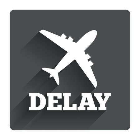 arrivals: Delayed flight sign icon. Airport delay symbol. Airplane icon. Gray flat square button with shadow. Modern UI website navigation. Vector Illustration