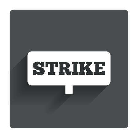 protest sign: Strike sign icon. Protest banner symbol. Gray flat square button with shadow. Modern UI website navigation. Vector