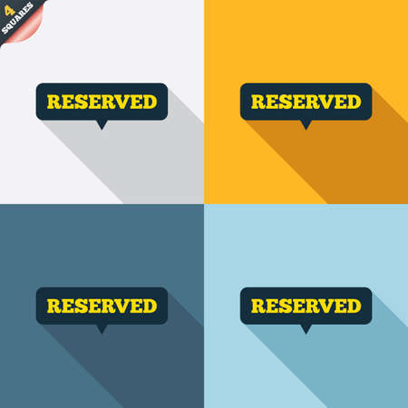 Reserved sign icon. Speech bubble symbol. Four squares. Colored Flat design buttons. Vector Vector