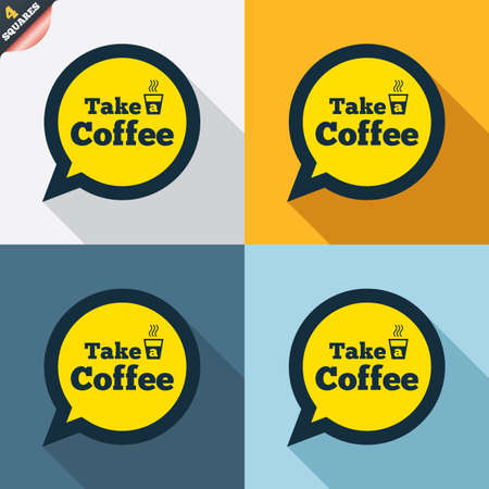 long drink: Take a Coffee sign icon. Coffee speech bubble. Four squares. Colored Flat design buttons. Vector